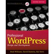 Professional WordPress : Design and Development by Williams, Brad; Damstra, David; Stern, Hal, 9781118442272