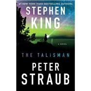 The Talisman by King, Stephen; Straub, Peter, 9781501192272