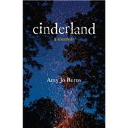 Cinderland by BURNS, AMY JO, 9780807052273