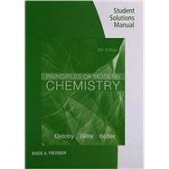 Student Solutions Manual for Oxtoby/Gillis/Butler's Principles of Modern Chemistry, 8th by Oxtoby, David W.; Gillis, H. Pat; Butler, Laurie J., 9781305092273