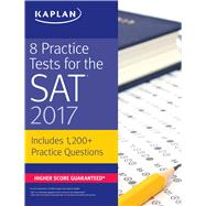 8 Practice Tests for the Sat 2017 by Kaplan, 9781506202273