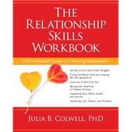 The Relationship Skills Workbook by Colwell, Julia B., Ph.d., 9781622032273
