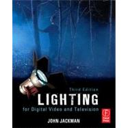 Lighting for Digital Video and Television by Jackman; John, 9780240812274