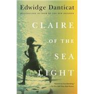 Claire of the Sea Light by DANTICAT, EDWIDGE, 9780307472274
