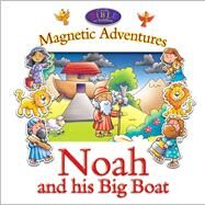 Noah and His Big Boat by Dowley, Tim; Prole, Helen, 9781781282274