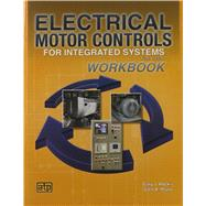 Electrical Motor Controls for Integrated Systems by Rockis, Gary J.; Mazur, Glen A., 9780826912275
