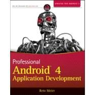 Professional Android 4 Application Development by Meier, Reto, 9781118102275