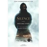 Silence A Novel by Endo, Shusaku; Johnston, William; Scorsese, Martin, 9781250082275