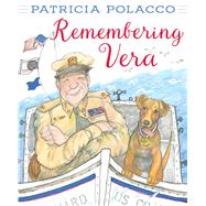 Remembering Vera by Polacco, Patricia, 9781481442275