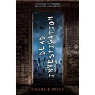 Dead Investigation by Price, Charlie, 9780374302276
