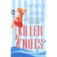 Killer Knots by Cohen, Nancy J., 9780758212276