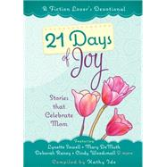 21 Days of Joy by Ide, Kathy, 9781424552276