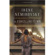 The Fires of Autumn by NEMIROVSKY, IRENESMITH, SANDRA, 9781101872277
