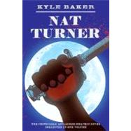 Nat Turner by Baker, Kyle, 9780810972278