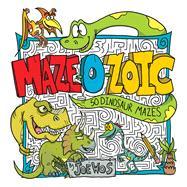 Maze-o-zoic by Wos, Joe, 9781438012278