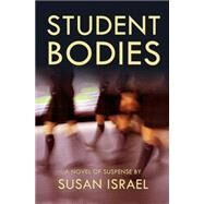 Student Bodies by Israel, Susan, 9781611882278