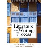 Literature and the Writing Process by McMahan, Elizabeth, Deceased; Day, Susan X.; Funk, Robert W.; Coleman, Linda S., 9780205902279