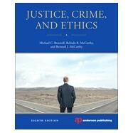 Justice, Crime, and Ethics by Braswell; Michael, 9780323262279