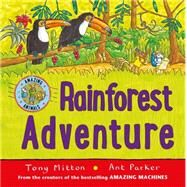 Rainforest Adventure by Mitton, Tony, 9780753472279