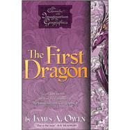 The First Dragon by Owen, James A.; Owen, James A., 9781442412279