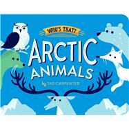 Arctic Animals by Carpenter, Tad, 9781454912279