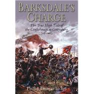 Barksdale's Charge by Tucker, Phillip Thomas, Ph.D., 9781612002279