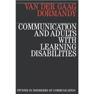 Communication and Adults with Learning Disabilities by van der Gaag, Anna; Dormandy, Klara, 9781870332279