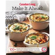 Essential Make It Ahead by Test Kitchen Canadian Living, 9781988002279