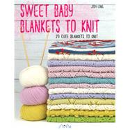 Sweet Baby Blankets to Knit by Long, Jody, 9786059192279