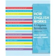 How English Works A Linguistic Introduction by Curzan, Anne; Adams, Michael Patrick, 9780205032280