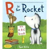 R Is for Rocket by Hills, Tad, 9780553522280