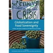 Globalization and Food Sovereignty by Andre´e, Peter; Ayres, Jeffrey; Bosia, Michael J.; Massicotte, Marie-josee, 9781442612280