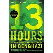 13 Hours by Zuckoff, MItchell; Annex Security Team, 9781455582280