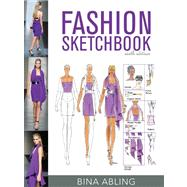 Fashion Sketchbook, 6th Edition by Abling, Bina, 9781609012281