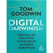 Digital Darwinism by Goodwin, Tom, 9780749482282