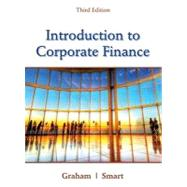 Introduction to Corporate Finance What Companies Do (with CourseMate, 1 term (6 months) Printed Access Card and Thomson ONE Business School Edition 6-month Printed Access Card) by Graham, John; Smart, Scott B., 9781111222284