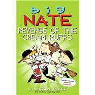 Big Nate: Revenge of the Cream Puffs by Peirce, Lincoln, 9781449462284