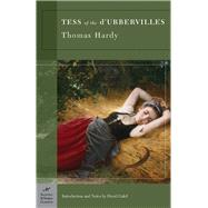 Tess of the d'Urbervilles (Barnes & Noble Classics Series) by Hardy, Thomas; Galef, David; Galef, David, 9781593082284