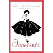 Innocence by Tessaro, Kathleen, 9780060522285