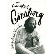 The Essential Ginsberg by Ginsberg, Allen; Schumacher, Michael, 9780062362285