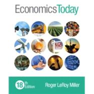 Economics Today by Miller, Roger LeRoy, 9780133882285