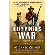 Billy Pinto's War by Zimmer, Michael, 9781432832285