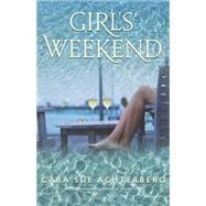 Girls' Weekend by Achterberg, Cara Sue, 9781611882285