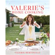 Valerie's Home Cooking by Bertinelli, Valerie, 9780848752286