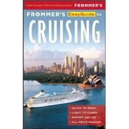 Frommer's EasyGuide to Cruising by Saunders , Aaron, 9781628872286