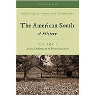 The American South by Cooper, William J., Jr.; Terrill, Thomas E.; Childers, Christopher, 9781442262287