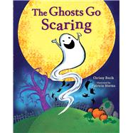 The Ghosts Go Scaring by Bozik, Chrissy; Storms, Patricia, 9781510712287