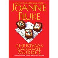Christmas Caramel Murder by FLUKE, JOANNE, 9781617732287