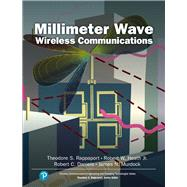 Millimeter Wave Wireless Communications by Rappaport, Theodore S.; Heath, Robert W., Jr.; Daniels, Robert C.; Murdock, James N., 9780132172288