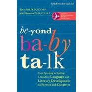 Beyond Baby Talk by APEL, KENN PHDMASTERSON, JULIE PHD, 9780307952288